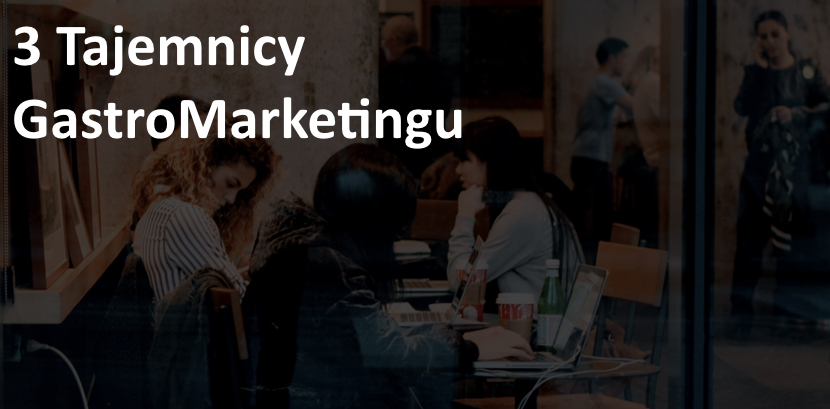 3 tajemnicy marketingu w gastronomii